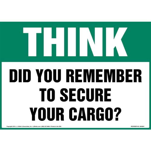 Think: Did You Remember To Secure Your Cargo? Sign - OSHA (010676)