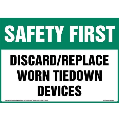 Safety First: Discard/Replace Worn Tiedown Devices Sign - OSHA (010678)
