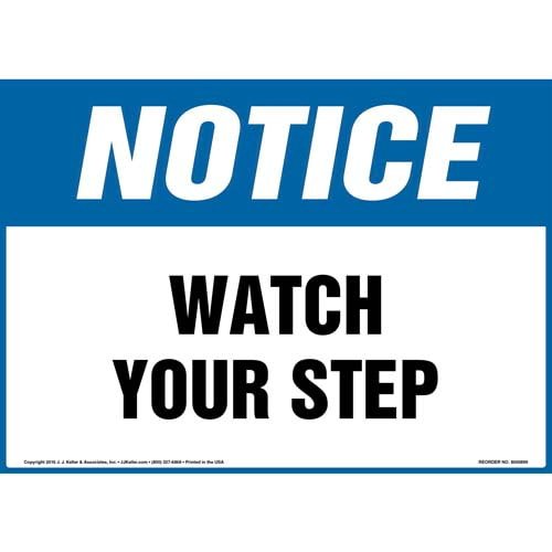 Notice: Watch Your Step - OSHA Sign (010691)
