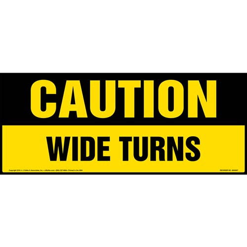 Caution: Wide Turns Sign - OSHA (010762)