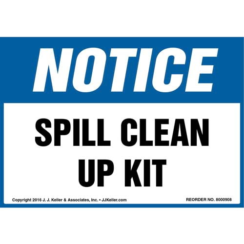 Notice: Spill Clean Up Kit - OSHA Label (010763)