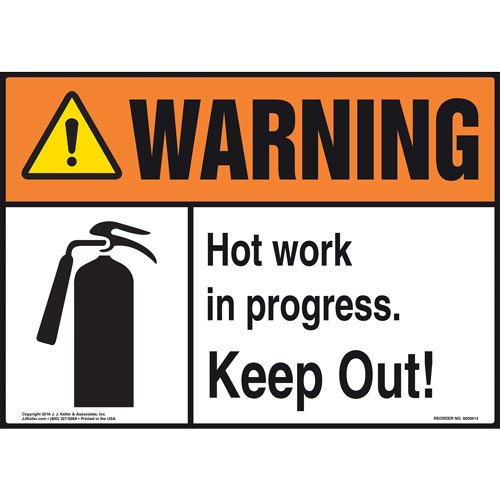 Warning: Hot Work In Progress, Keep Out Sign with Icon - ANSI (010816)