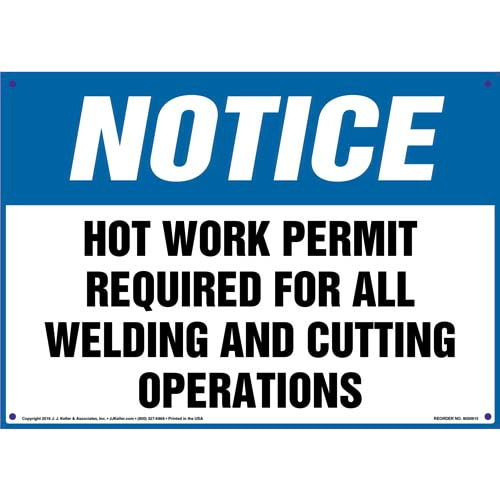 Notice: Hot Work Permit Required For All Welding And Cutting Operations - OSHA Sign (010817)