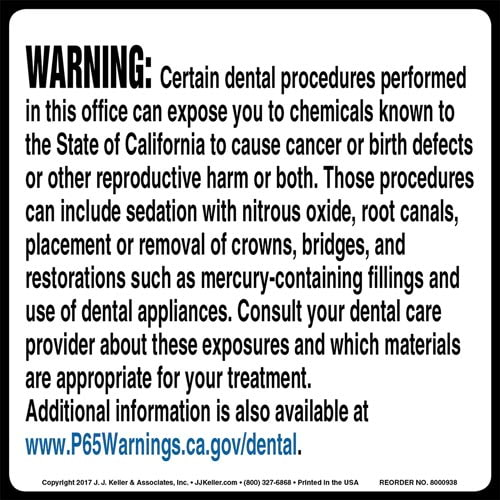 California Prop 65: Dental Procedure Warning Label (010960)