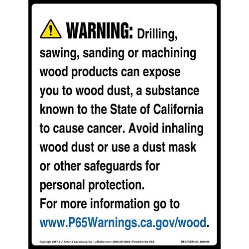 California Prop 65: Wood Dust Warning Sign (010961)