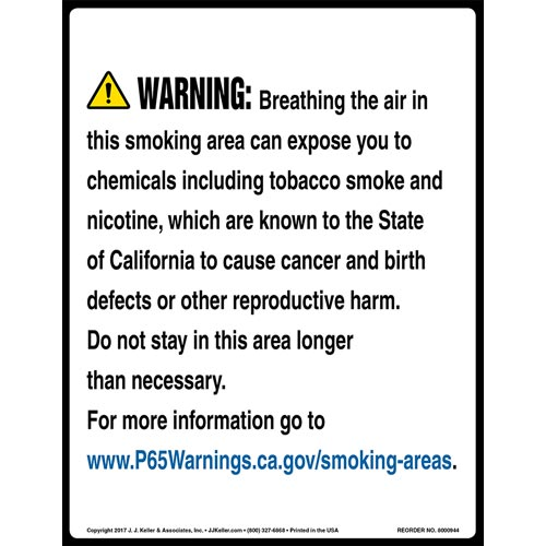 California Prop 65 Warning Sign: Smoking Area Contains Chemicals Known to Cause Cancer/Reproductive Harm (010966)
