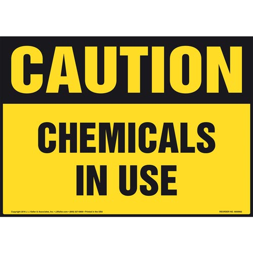 Caution: Chemicals In Use Sign - OSHA (010978)