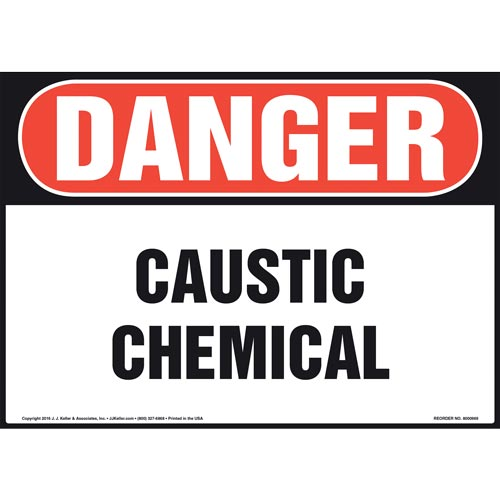 Danger: Caustic Chemical Sign - OSHA (010985)