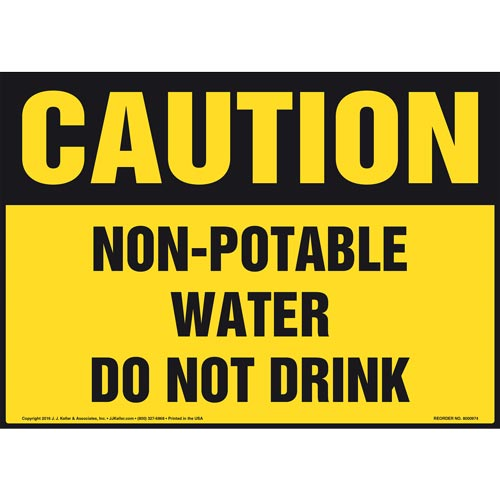 Caution: Non-Potable Water Do Not Drink Sign - OSHA (010990)