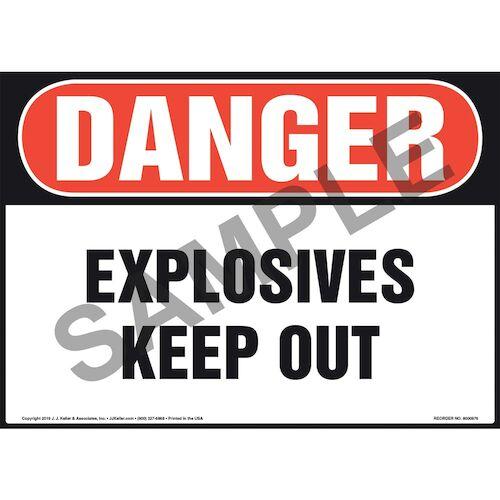 Danger: Explosives Keep Out Sign - OSHA (010992)