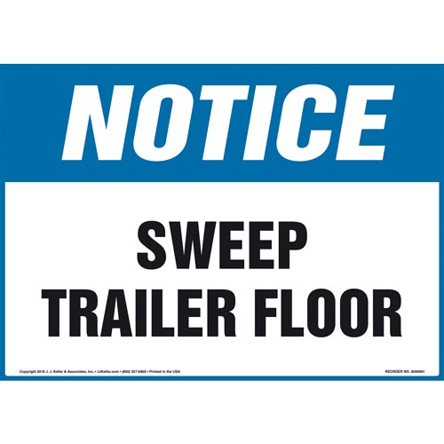 Notice: Sweep Trailer Floor - OSHA Sign (010997)