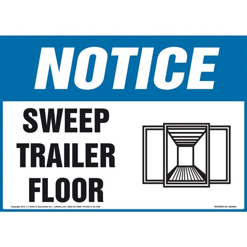 Notice: Sweep Trailer Floor - OSHA Sign (010998)
