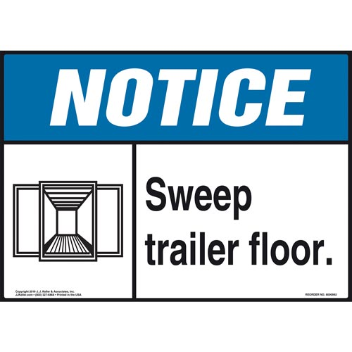 Notice: Sweep Trailer Floor - ANSI Sign (010999)