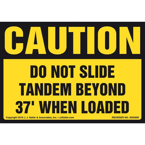 Caution: Do Not Slide Tandem Beyond 37' When Loaded Label - OSHA (011033)