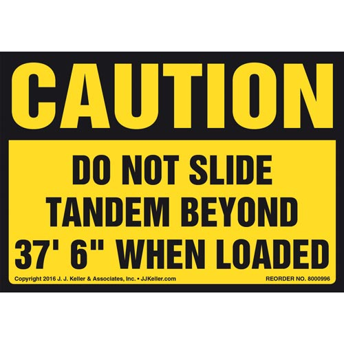 "Caution: Do Not Slide Tandem Beyond 37' 6"" When Loaded Label - OSHA (011034)"