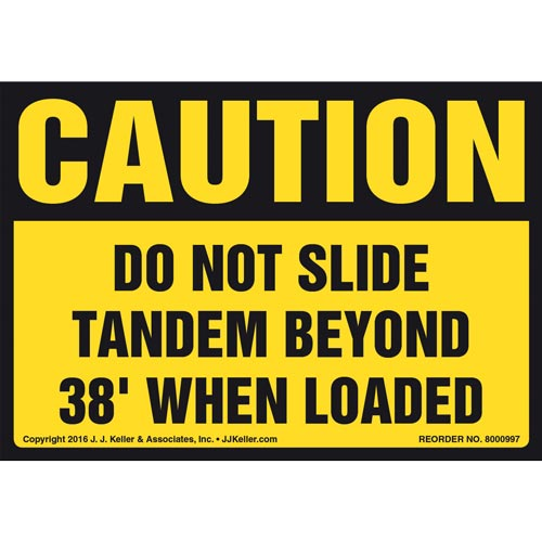 Caution: Do Not Slide Tandem Beyond 38' When Loaded Label - OSHA (011035)