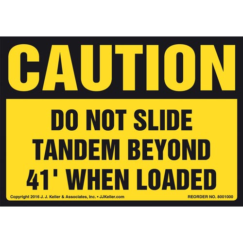 Caution: Do Not Slide Tandem Beyond 41' When Loaded Label - OSHA (011038)