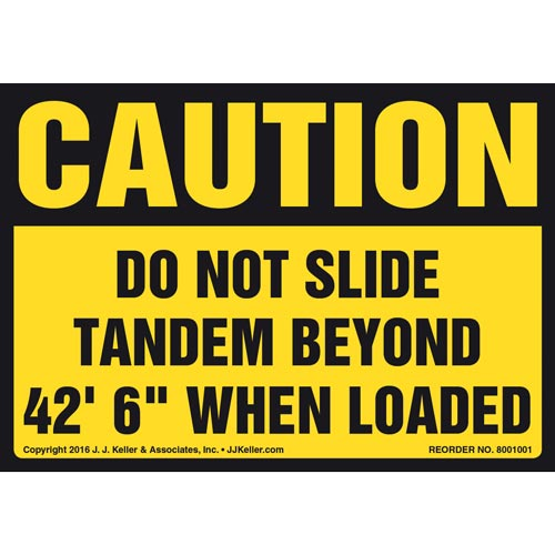 "Caution: Do Not Slide Tandem Beyond 42' 6"" When Loaded Label - OSHA (011039)"