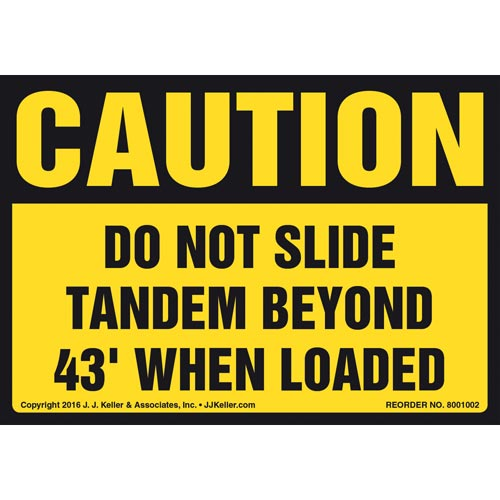 Caution: Do Not Slide Tandem Beyond 43' When Loaded Label - OSHA (011040)