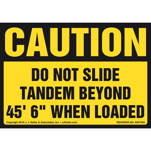 "Caution: Do Not Slide Tandem Beyond 45' 6"" When Loaded Label - OSHA (011041)"