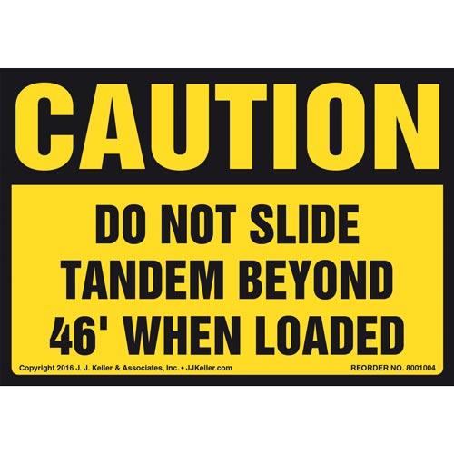 Caution: Do Not Slide Tandem Beyond 46' When Loaded Label - OSHA (011042)