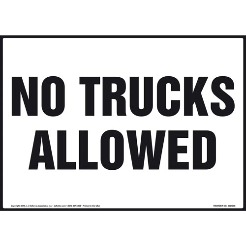 No Trucks Allowed Sign (011046)