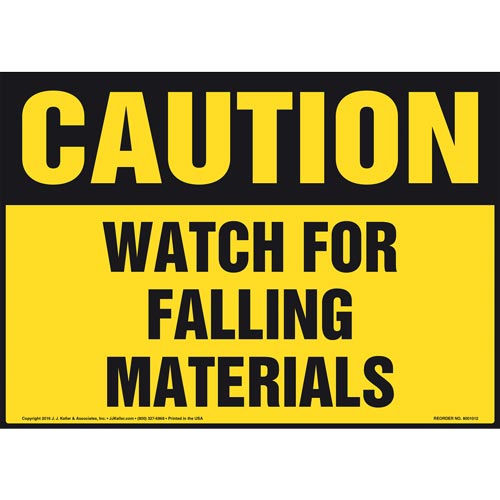 Caution: Watch For Falling Materials Sign - OSHA (011050)
