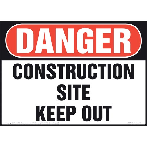 Danger: Construction Site, Keep Out Sign - OSHA (011054)