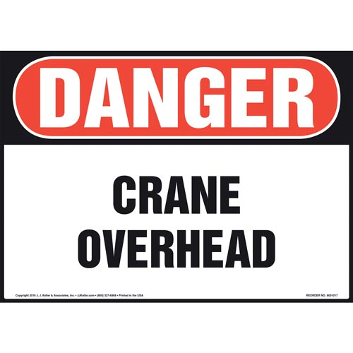 Danger: Crane Overhead - OSHA Sign (011055)