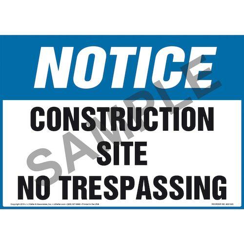 Notice: Construction Site, No Trespassing Sign - OSHA (011063)