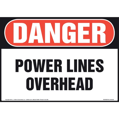 Danger: Power Lines Overhead - OSHA Sign (011067)