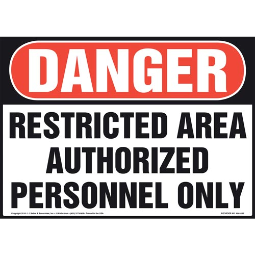Danger: Restricted Area Authorized Personnel Only Sign - OSHA (011073)