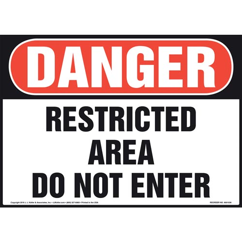 Danger: Restricted Area Do Not Enter Sign - OSHA (011074)