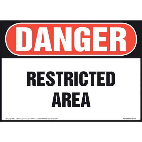 Danger: Restricted Area Sign - OSHA (011075)