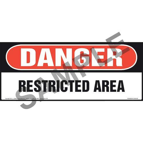 Danger: Restricted Area Sign - OSHA, Long Format (011076)