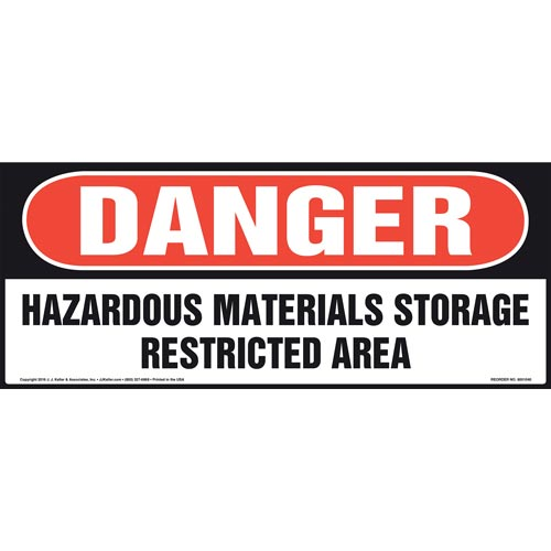 Danger: Hazardous Materials Storage Restricted Area Sign - OSHA, Long Format (011078)