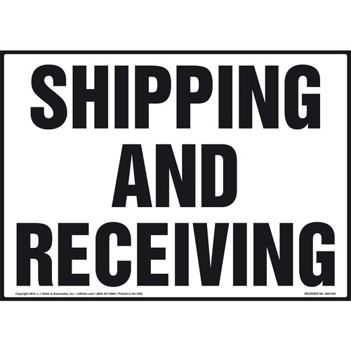 Shipping and Receiving Sign (011088)