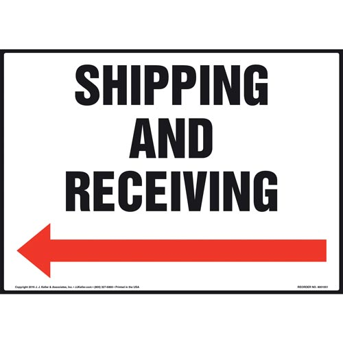 Shipping and Receiving Sign - Left Arrow (011089)