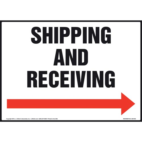 Shipping and Receiving Sign - Right Arrow (011090)