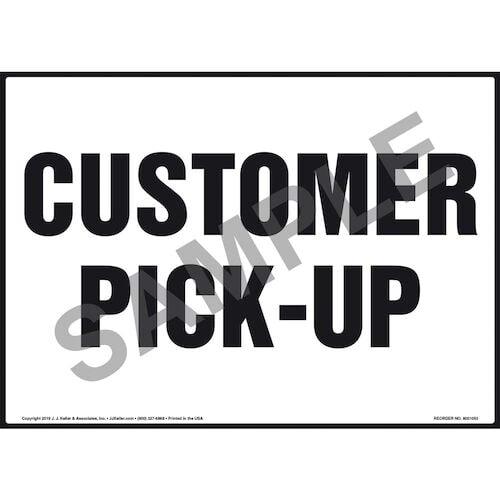 Customer Pick-Up Sign (011091)