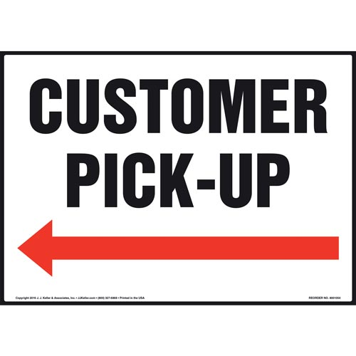 Customer Pick-Up Sign - Left Arrow (011092)