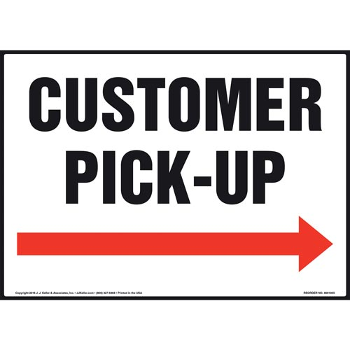 Customer Pick-Up Sign - Right Arrow (011093)