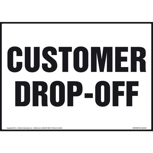Customer Drop-Off Sign (011094)