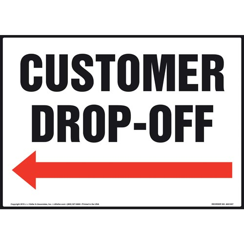 Customer Drop-Off Sign - Left Arrow (011095)