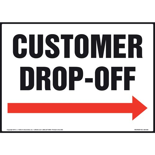 Customer Drop-Off Sign - Right Arrow (011096)