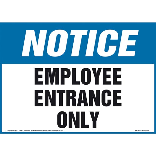 Notice: Employee Entrance Only Sign - OSHA (011097)