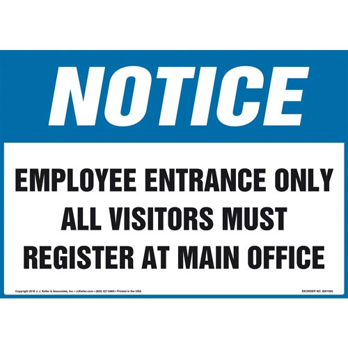 Notice: Employee Entrance Only All Visitors Must Register At Main Office Sign - OSHA (011098)