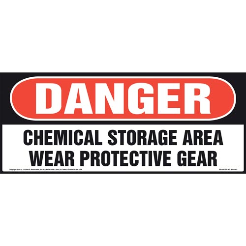 Danger: Chemical Storage Area, Wear Protective Gear Sign - OSHA (011101)