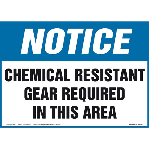 Notice: Chemical Resistant Gear Required In This Area Sign - OSHA (011103)