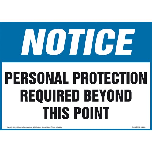 Notice: Personal Protection Required Beyond This Point Sign - OSHA (011104)